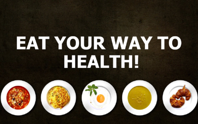 Eat your way to Health!