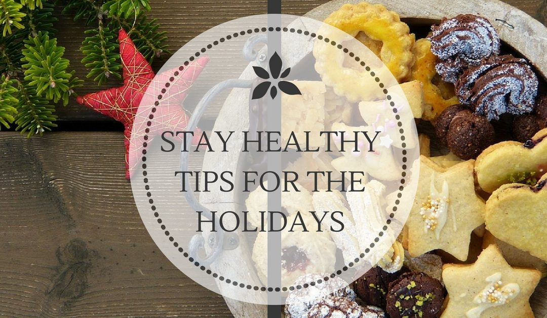 Stay Healthy Tips for the Holidays
